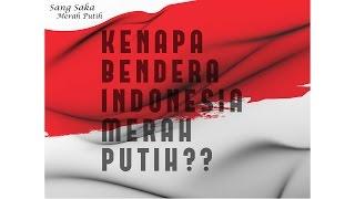 Kenapa Bendera Indonesia Merah Putih
