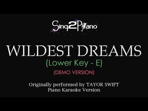 Wildest Dreams (Lower Key - Piano karaoke demo) Taylor Swift