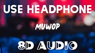 Mulatto - Muwop (8D AUDIO) ft. Gu¢ci Mane   Official Audio