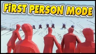 TABS First Person Mode! - Totally Accurate Battle Simulator First Person Mode [TABS Gameplay]