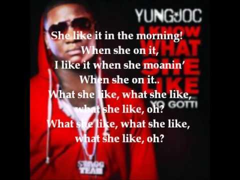 What She Like-Yung Joc Ft.Yo Gotti*[Lyrics]