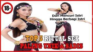 Top 5 Ritual Sex Paling Unik dan Sadis di Dunia