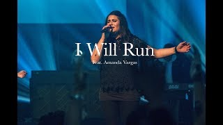 Download I Will Run (Feat. Amanda Vargas) // Journey Worship (Official Live Video) Mp3 and Videos
