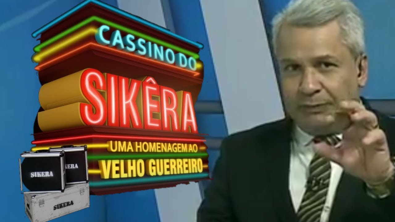 CASSINO DO SIKERA!