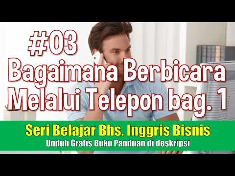 Bahasa Inggris Untuk Bisnis 03 Percakapan Melalui Telepon Bag 1
