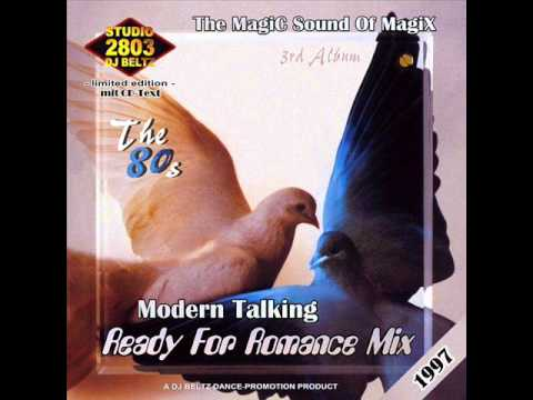 Modern Talking- The 3rd Album Mix Ready For Romance Mix  DJ Beltz(G4EVER)