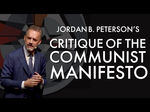 Jordan Peterson's Critique of the Communist Manifesto