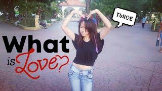 [DANCE KPOP IN PUBLIC] TWICE (트와이스) - 'WHAT IS LOVE'