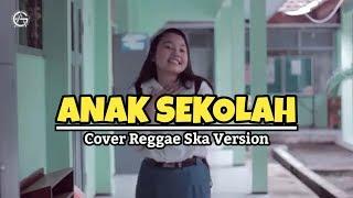 ANAK SEKOLAH - COVER REGGAE SKA VERSION - Jovita Aurel