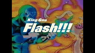 king gnu flash