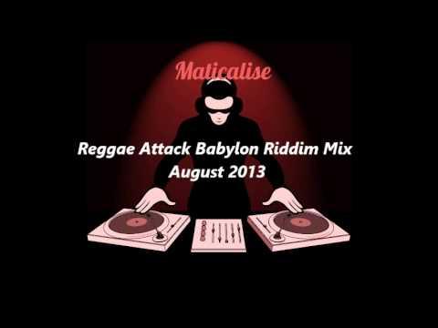 Reggae Attack Babylon Riddim Mix {Granite...