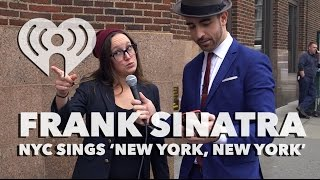 "Singing ""New York, New York"" by Frank Sinatra in NYC 