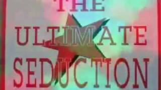 The Ultimate Seduction - The Ultimate Seduction