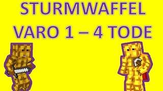 ALLE VARO TODE VON STURMWAFFEL (Varo 1-4)