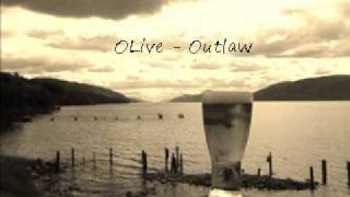 Watch Olive Outlaw video