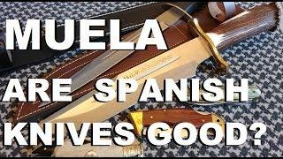Muela Knives: Do Spanish Knives Suck?