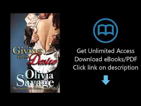 Download Giving in to Desire (The Gentlemen's Society Book 3) PDF