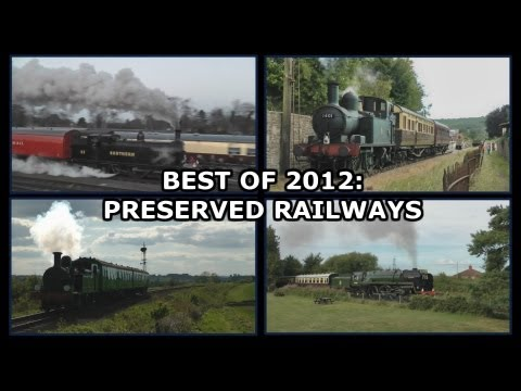 Best of 2012: Preserved Railways