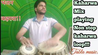 मिक्स भजन & Fast कहरवा !! kaharwa tal mix playing!! #Tabla #Dholak!! Tabla music!! #Hindi!!