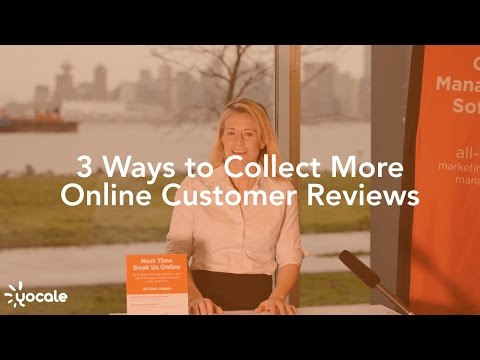 3 Ways to Collect More Online Customer Reviews