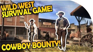 OPEN WORLD WILD WEST SURVIVAL GAME - COWBOY BOUNTY HUNTING - Wild West Online Gameplay (WWO Game)