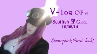 V-log Of A Scottish T-girl 10/06/14: Steampunk Pirate Look!