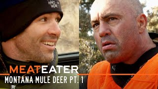 First Timers: Montana Mule Deer Part 1 ft. Joe Rogan & Bryan Callen | S3E04 | MeatEater