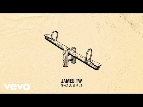 James TW - Boys & Girls (Audio)
