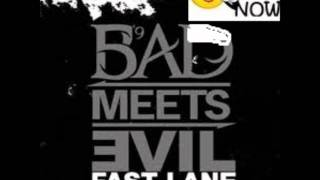 Fast Lane - Bad Meets Evil Feat. Eminem, Da Royce 5