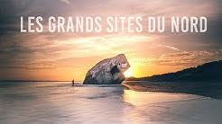 LES GRANDS SITES DU NORD DE FRANCE