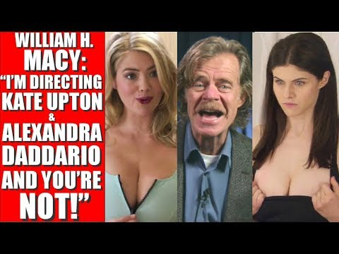 WILLIAM H. MACY INTERVIEW on KATE UPTON & ALEXANDRA DADDARIO - Who would be a better Roller Girl?