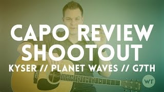Capo Review Shootout: Kyser, Planet Waves, G7th
