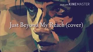 Andy Black - Beyond My Reach (NEW SONG 2017!) (cover)