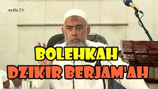 Download Video bolehkah dzikir berjam'ah MP3 3GP MP4