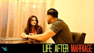 Life After Marriage - SHAM IDREES