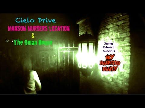 Cielo Drive Manson Murders Sharon Tate & Oman House paranormal MY HAUNTED DIARY