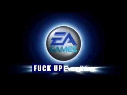 EA Games - Fuck up everything