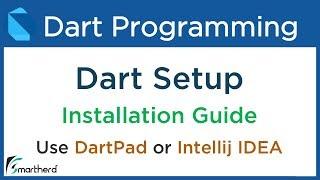 Dart Tutorial for Beginners: Basics and Fundamentals for Flutter