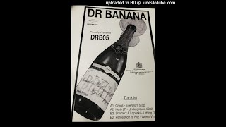 Dr Banana - Shorterz* & Lopaski - Letting Go