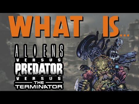 What Is... Aliens VS Predator VS The Terminator