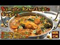 Simple Vegetable Curry Indian Restaurant Style