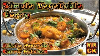 Simple Vegetable Curry (Indian Restaurant Style)