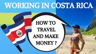 Working In Costa Rica - How To Travel And Make Money