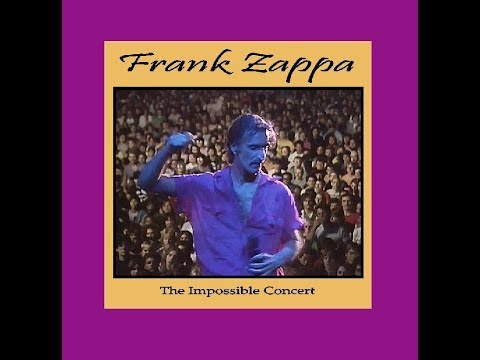 Frank ZappaThe Impossible Concert (unpublished 1976 album)