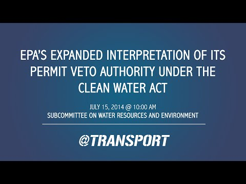 EPA's Expanded Interpretation of its Permit Veto Authority Under the Clean Water Act