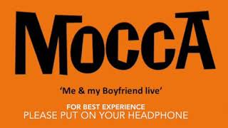 MOCCA - Me and My Boyfriend Video Audio