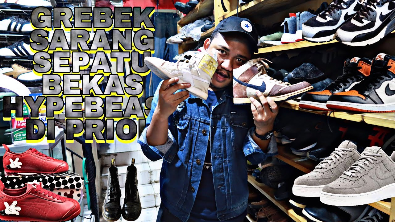 Grebek Second Bjr Sepatu Second Hypebeast 1 Youtube