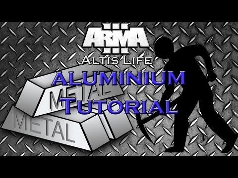 Arma 3 Altis Life - How to make money - Aluminium tutorial