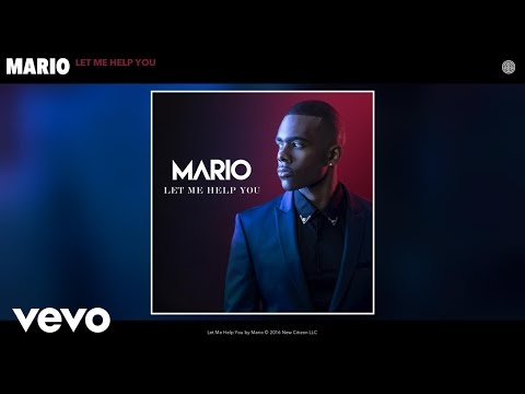 Mario - Let Me Help You (Audio)