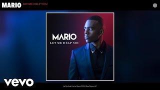 Mario - Let Me Help You (Audio)
